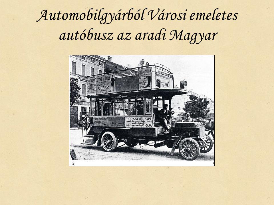 Automobilgyárból Városi emeletes autóbusz az aradi Magyar