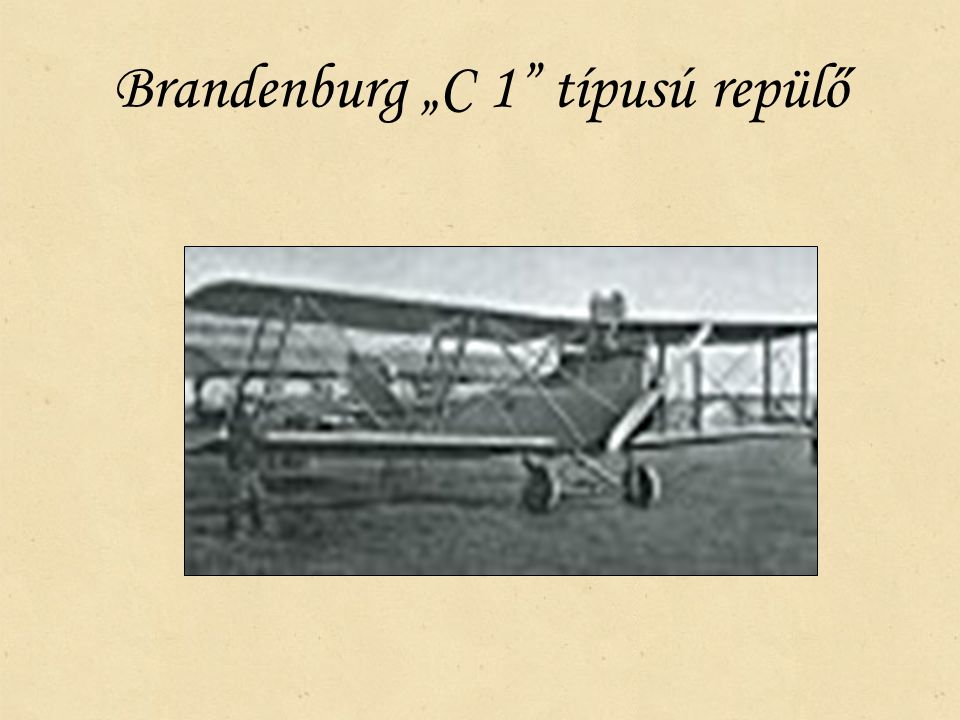 "Brandenburg ""C 1 típusú repülő"