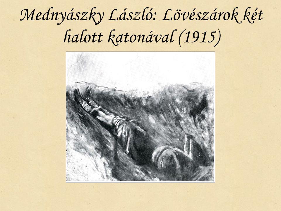 Mednyászky László: Lövészárok két halott katonával (1915)
