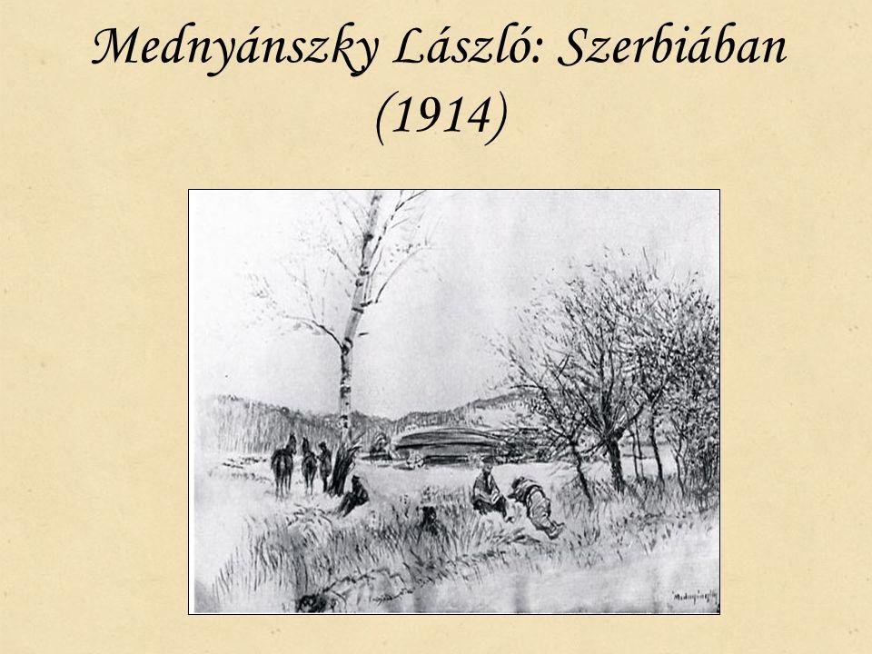 Mednyánszky László: Szerbiában (1914)