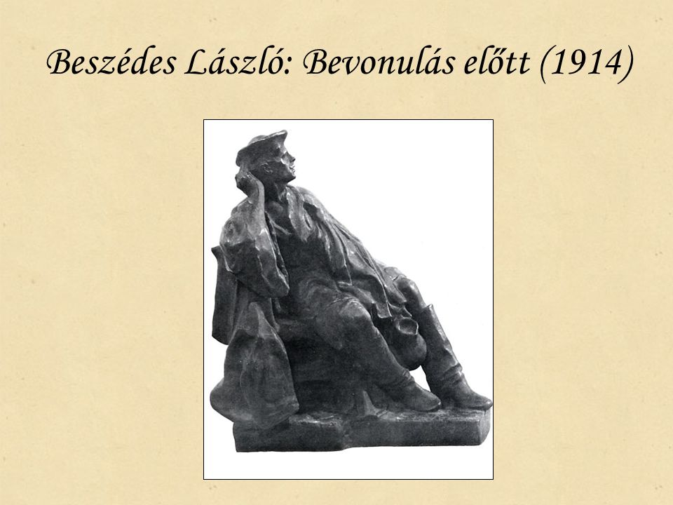 Beszédes László: Bevonulás előtt (1914)