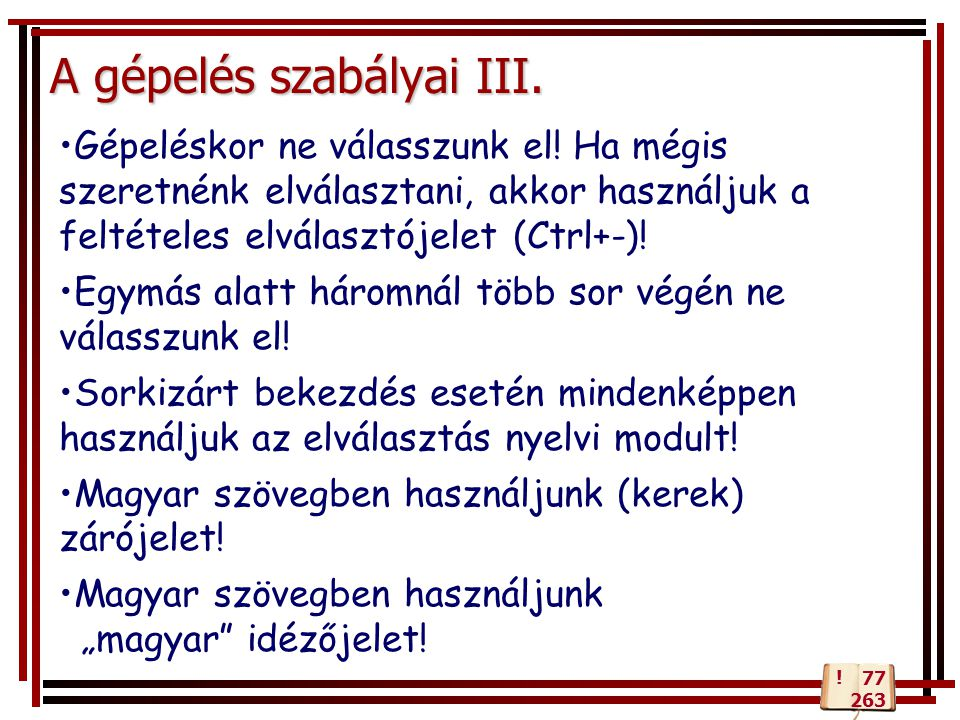 A gépelés szabályai III.