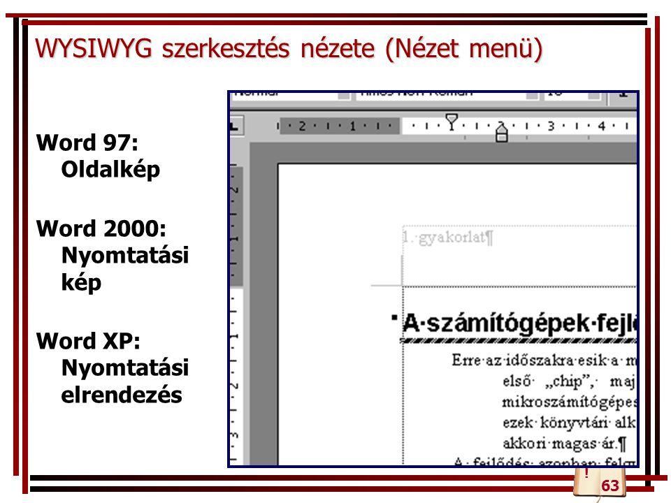 WYSIWYG szerkesztés nézete (Nézet menü)