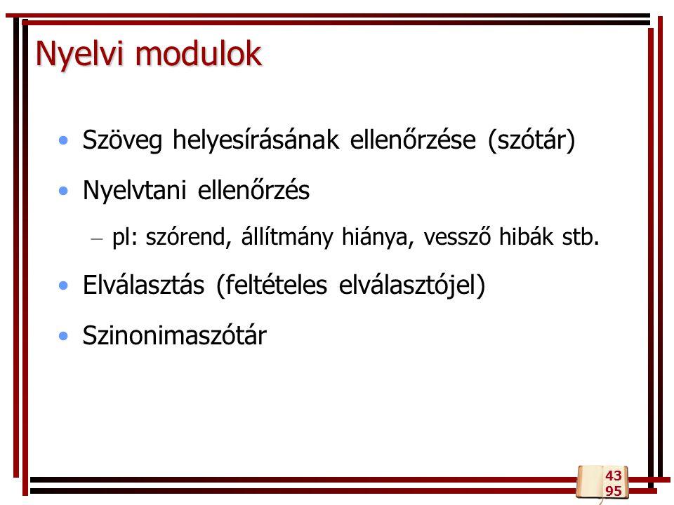 Nyelvi modulok Szöveg helyesírásának ellenőrzése (szótár)