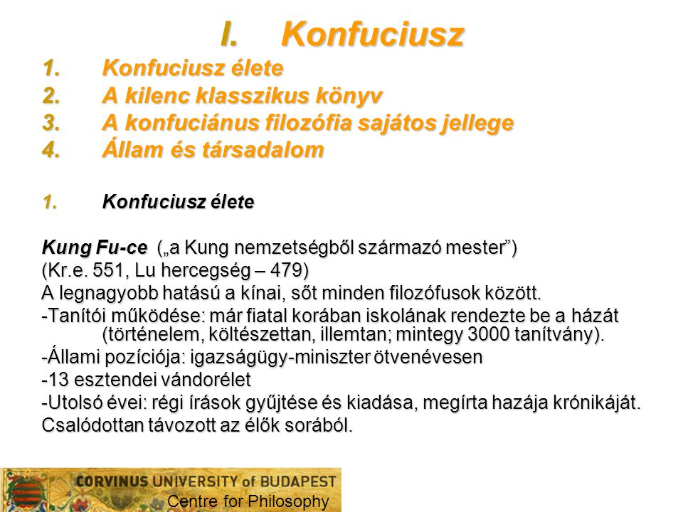 Konfuciusz Konfuciusz élete A kilenc klasszikus könyv