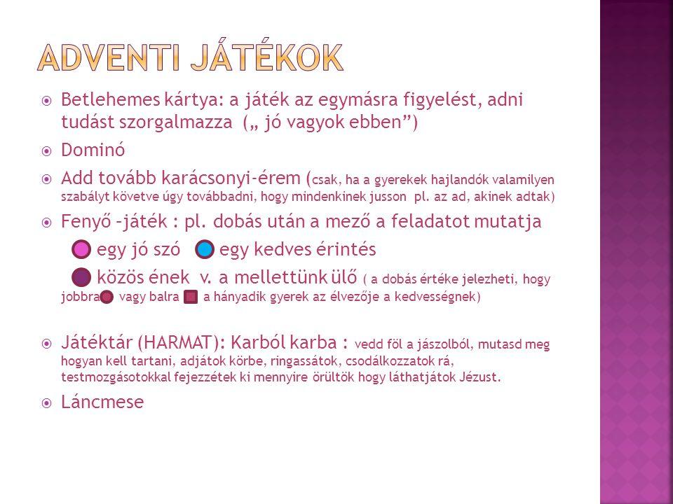 """Adventi Játékok Betlehemes kártya: a játék az egymásra figyelést, adni tudást szorgalmazza ("""" jó vagyok ebben )"""