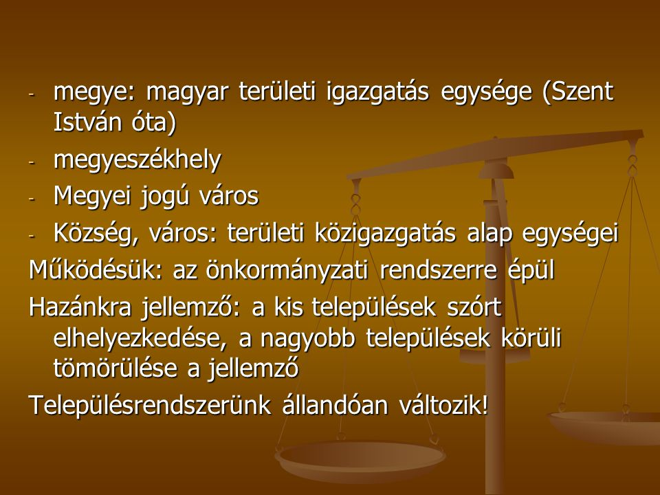 megye: magyar területi igazgatás egysége (Szent István óta)