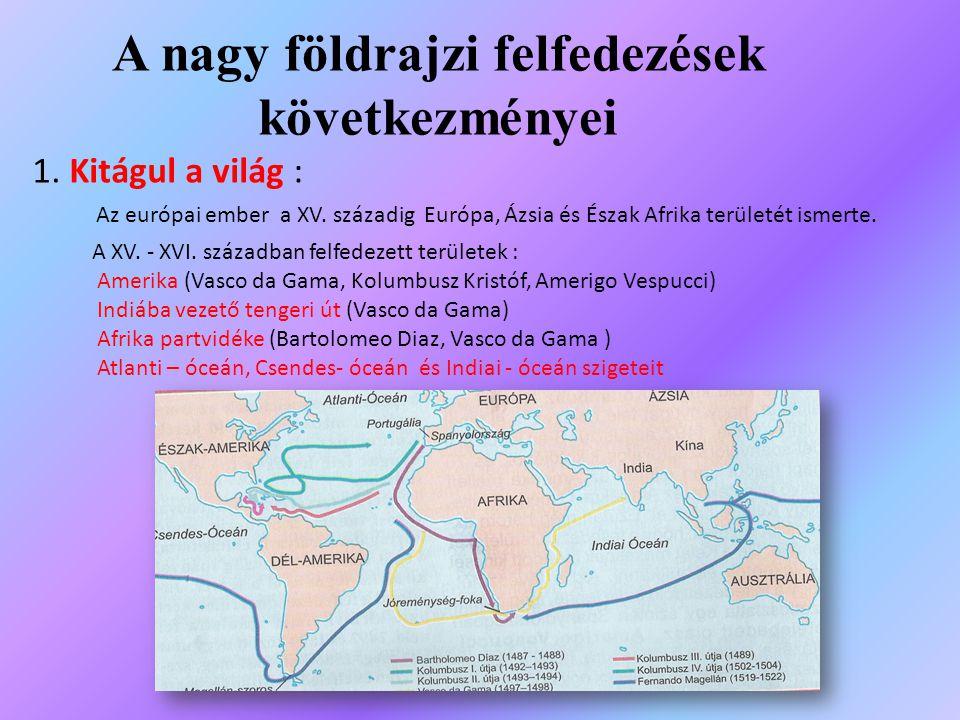 A nagy földrajzi felfedezések következményei