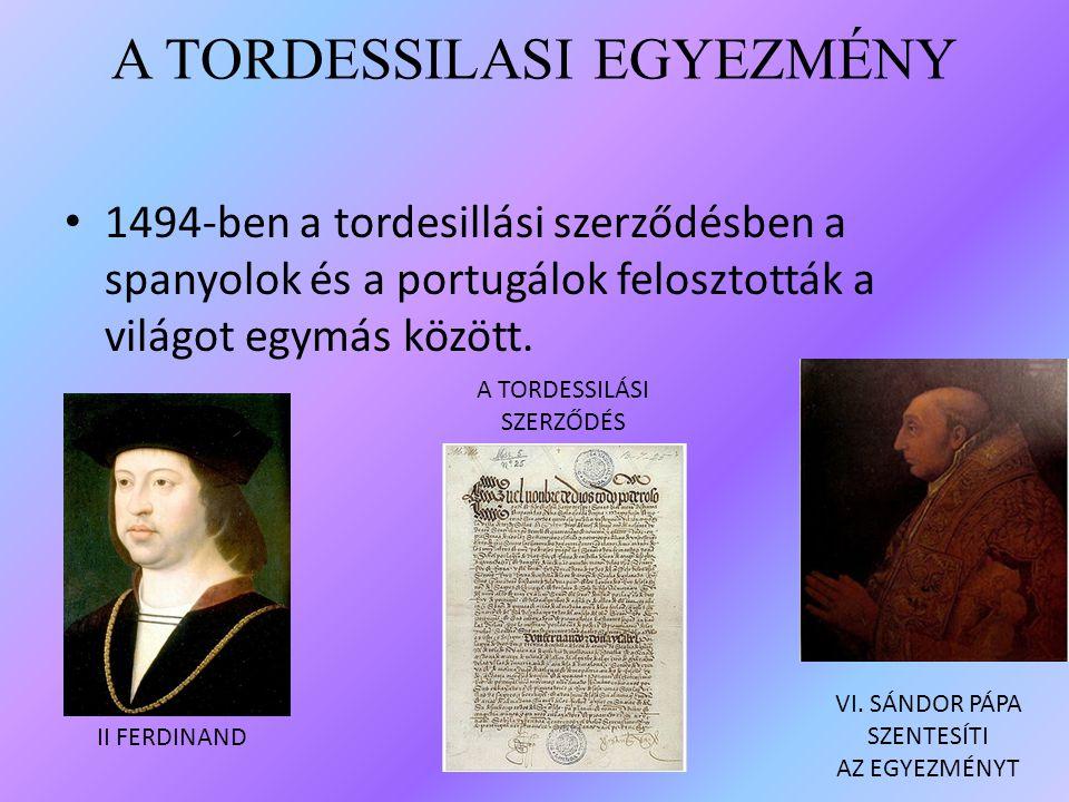 A TORDESSILASI EGYEZMÉNY