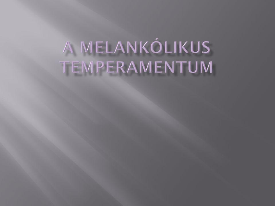 A melankólikus temperamentum