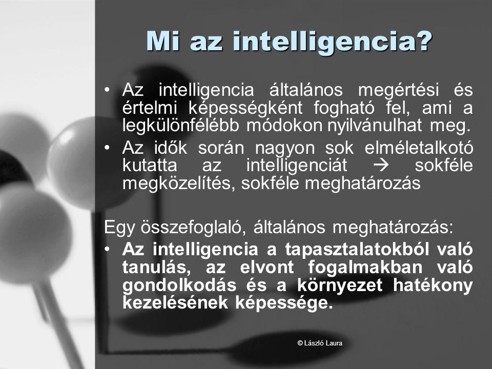 Mi az intelligencia Az intelligencia általános megértési és értelmi képességként fogható fel, ami a legkülönfélébb módokon nyilvánulhat meg.
