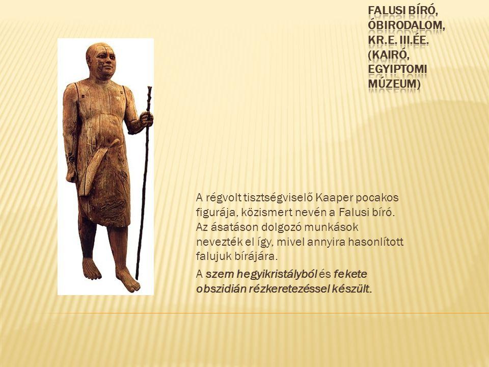 Falusi bíró, óbirodalom, Kr.e. III.ée. (Kairó, Egyiptomi Múzeum)