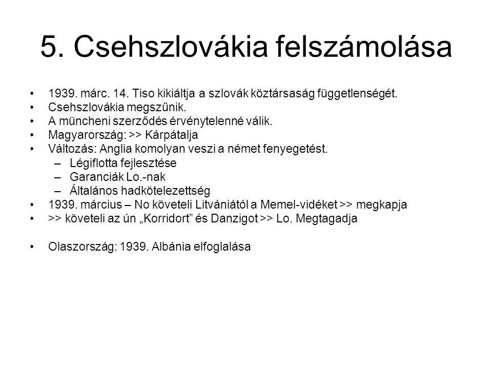 5. Csehszlovákia felszámolása