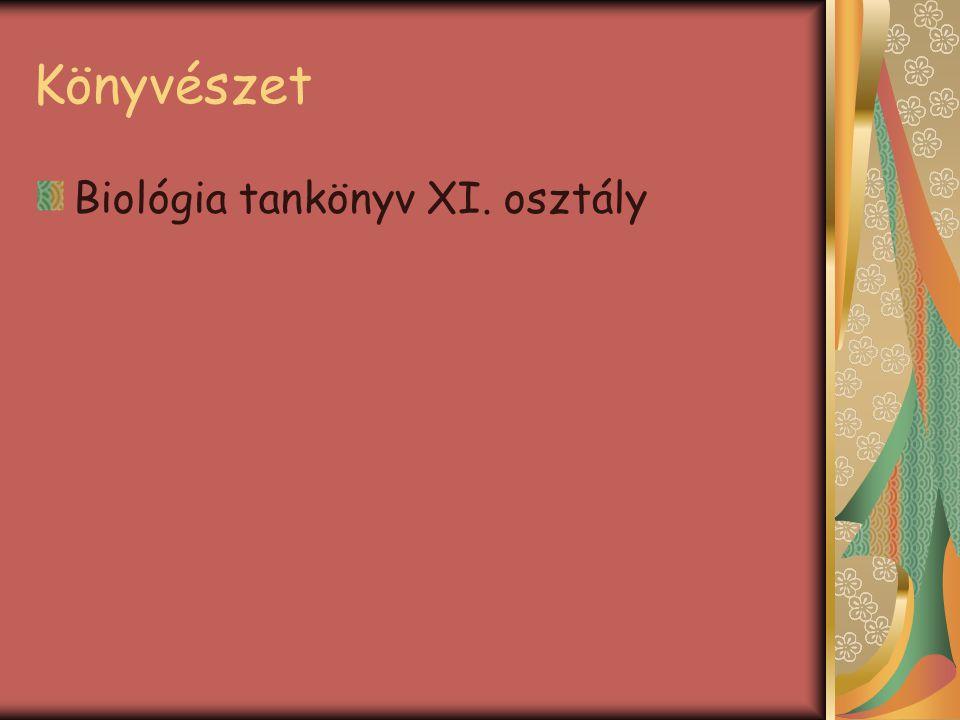 Könyvészet Biológia tankönyv XI. osztály