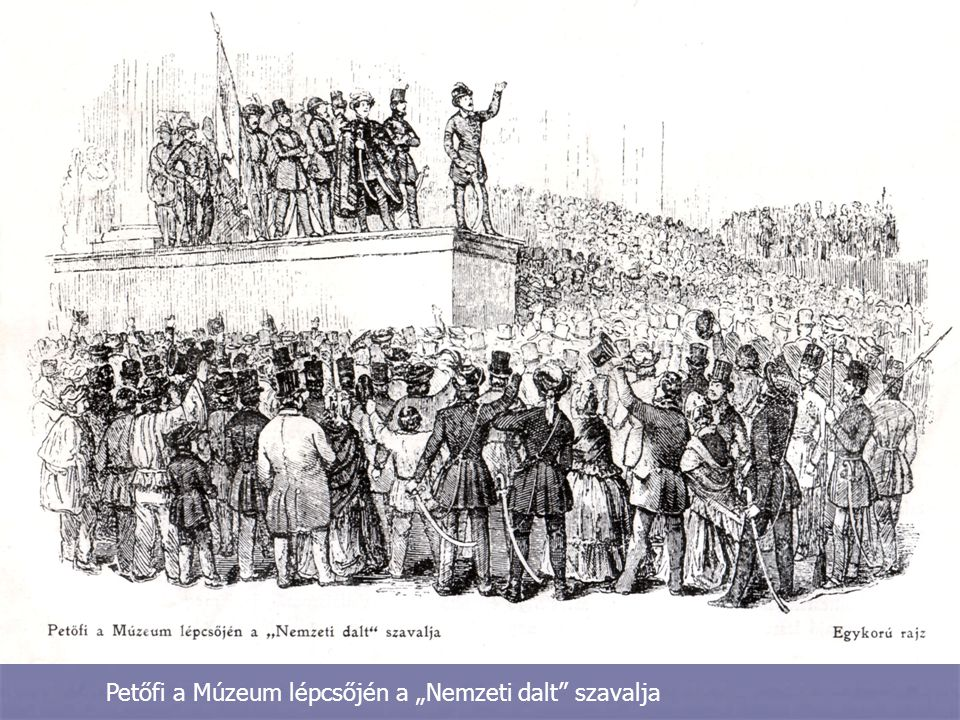 """Petőfi a Múzeum lépcsőjén a """"Nemzeti dalt szavalja"""