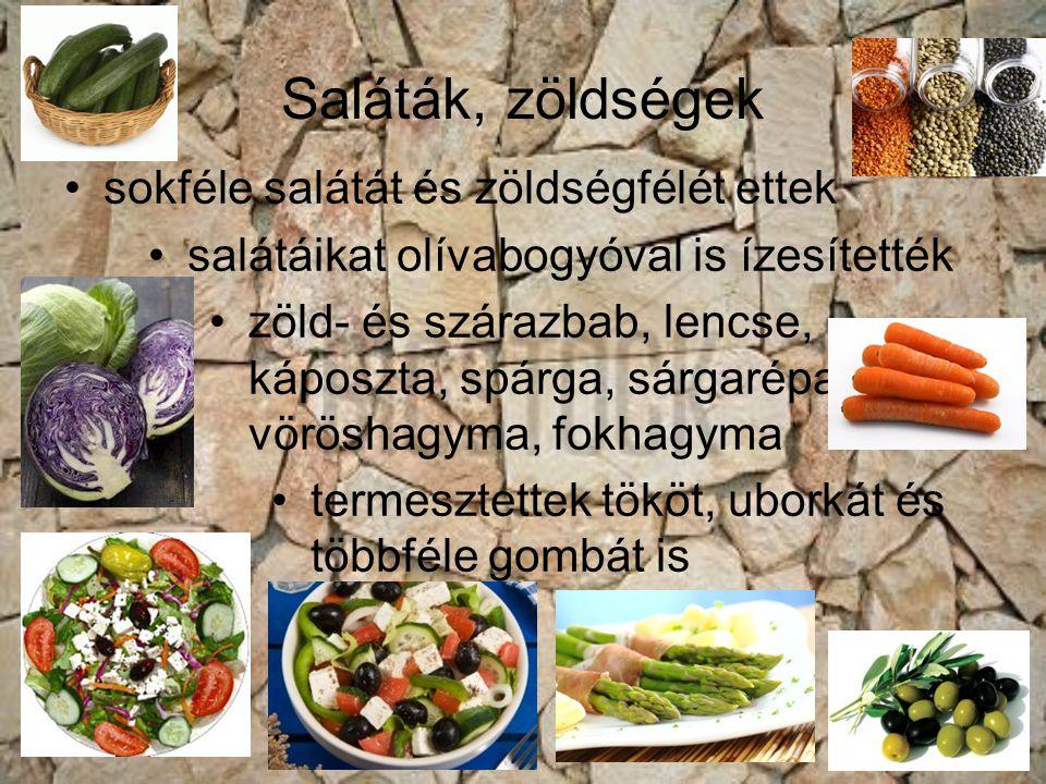 Saláták, zöldségek sokféle salátát és zöldségfélét ettek