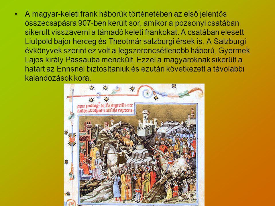 A magyar-keleti frank háborúk történetében az első jelentős összecsapásra 907-ben került sor, amikor a pozsonyi csatában sikerült visszaverni a támadó keleti frankokat.