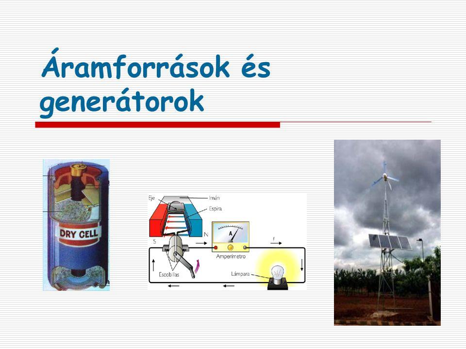Áramforrások és generátorok