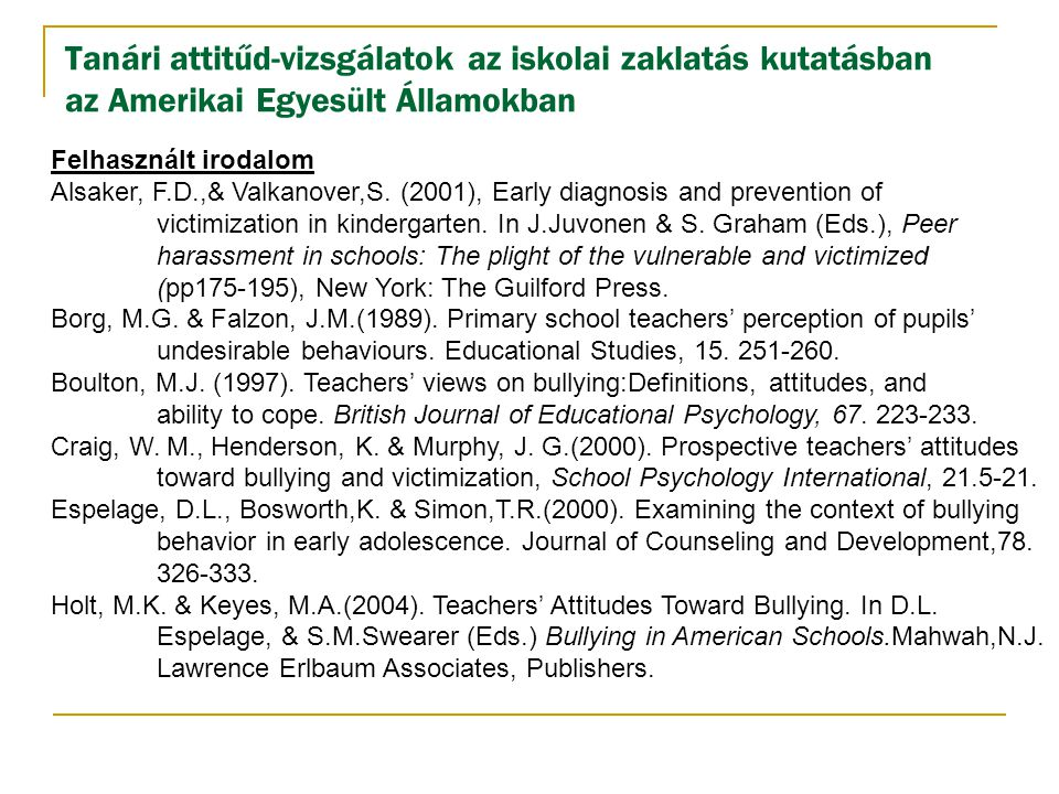 Tanári attitűd-vizsgálatok az iskolai zaklatás kutatásban az Amerikai Egyesült Államokban