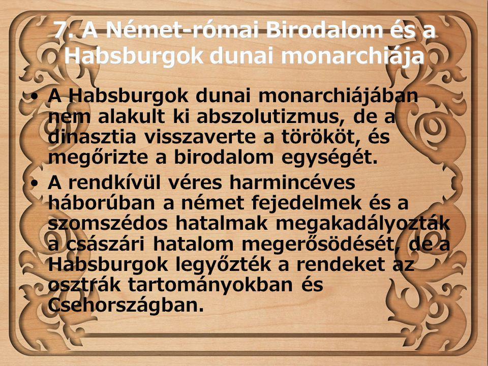 7. A Német-római Birodalom és a Habsburgok dunai monarchiája
