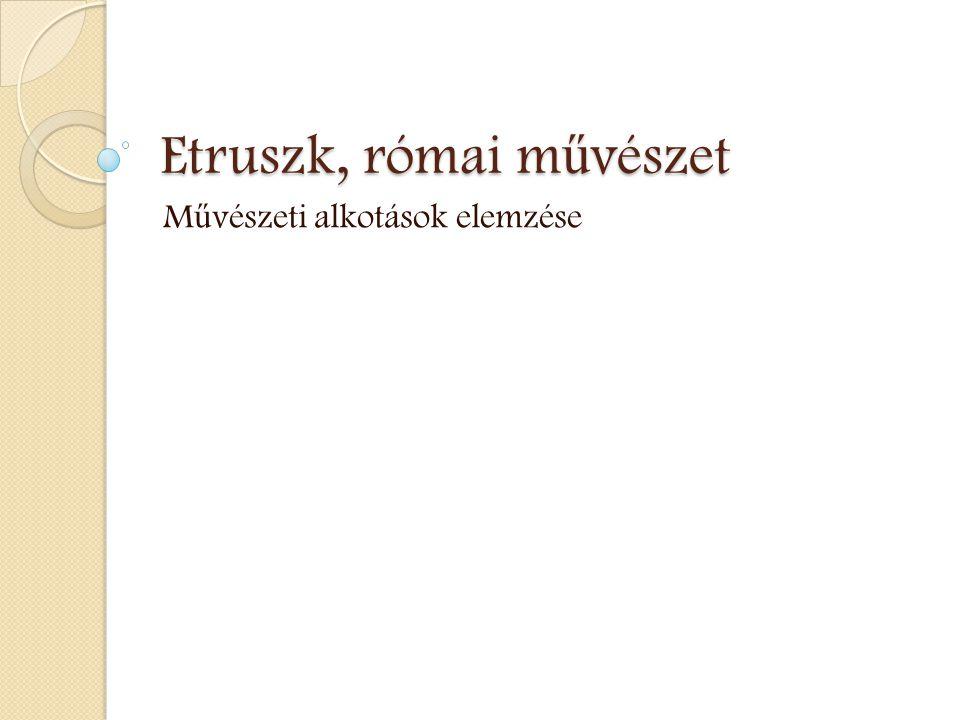 Etruszk, római művészet