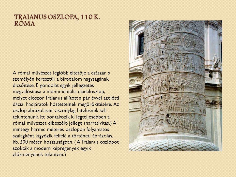 Traianus oszlopa, 110 k. Róma