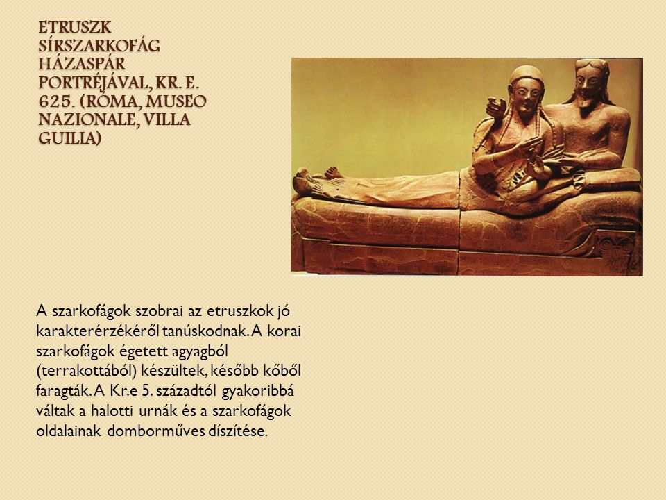 Etruszk sírszarkofág házaspár portréjával, Kr. e. 625