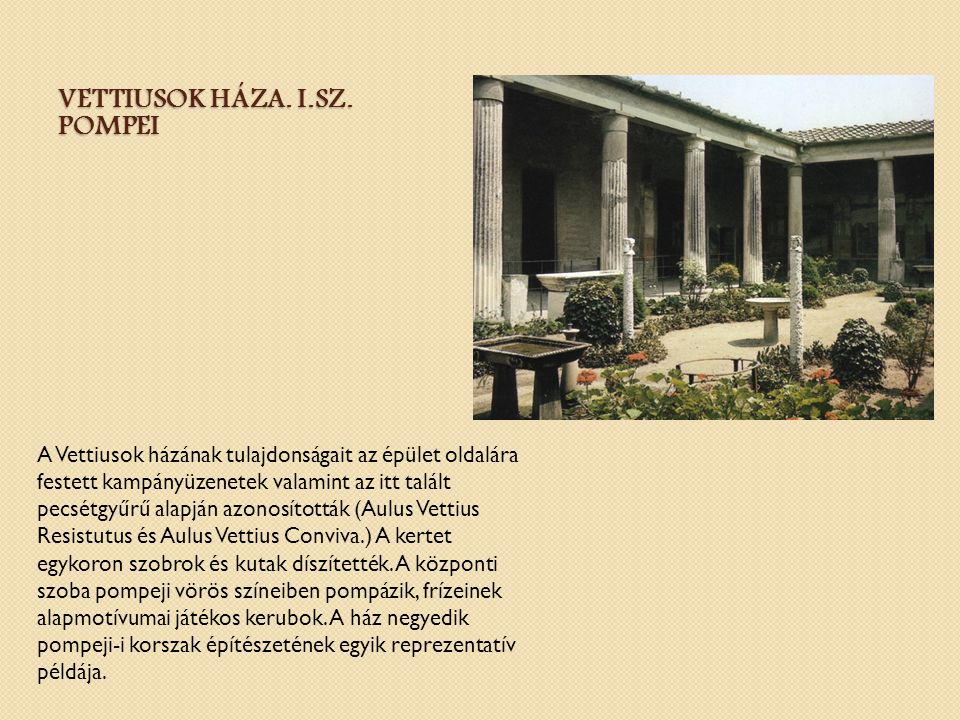 Vettiusok háza. I.sz. Pompei