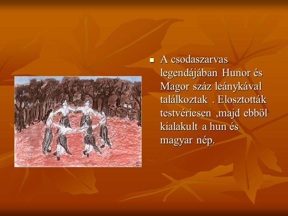 A csodaszarvas legendájában Hunor és Magor száz leánykával találkoztak