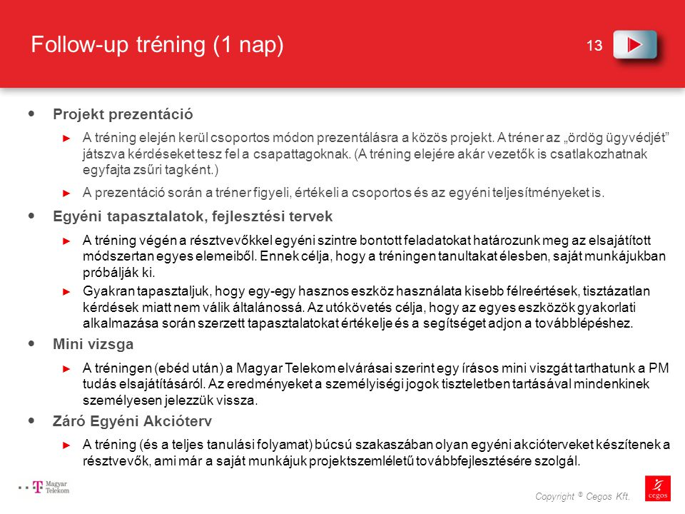 Follow-up tréning (1 nap)