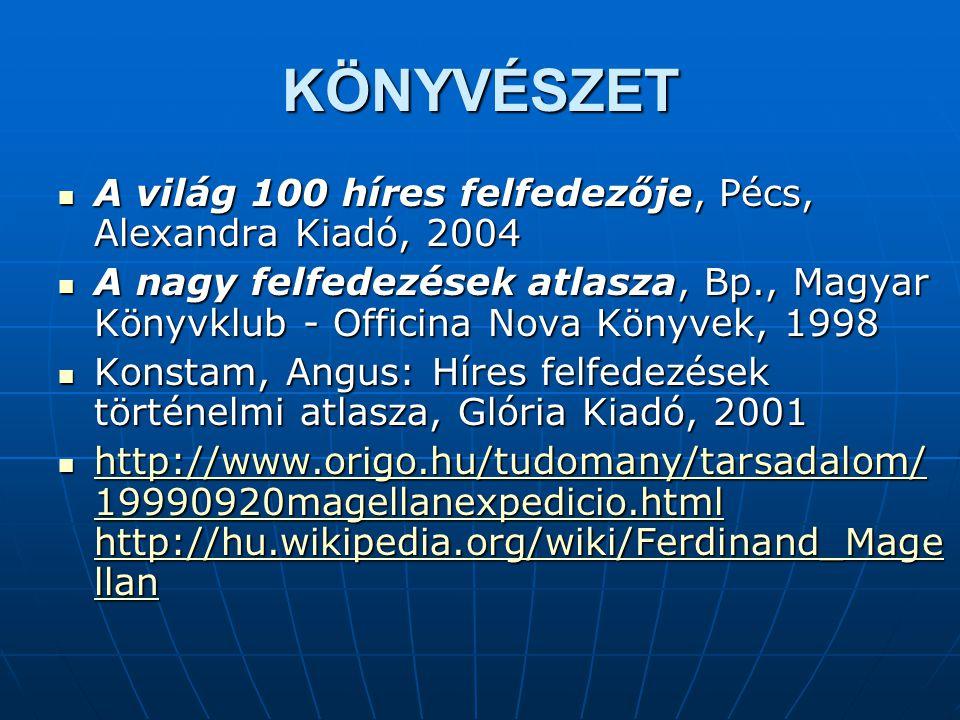 KÖNYVÉSZET A világ 100 híres felfedezője, Pécs, Alexandra Kiadó, 2004