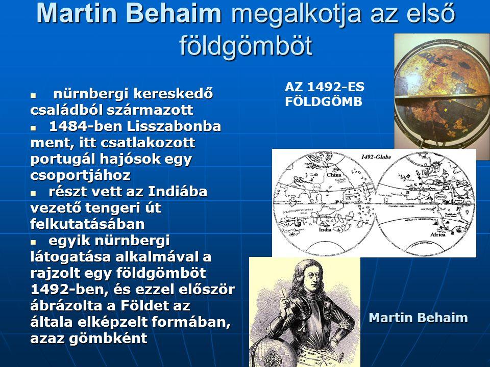 Martin Behaim megalkotja az első földgömböt