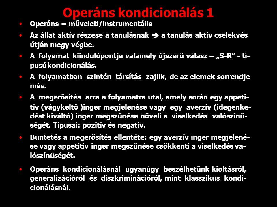 Operáns kondicionálás 1