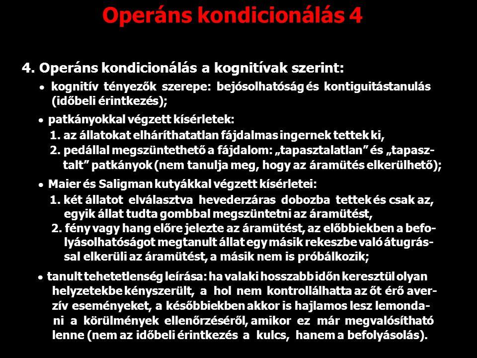 Operáns kondicionálás 4