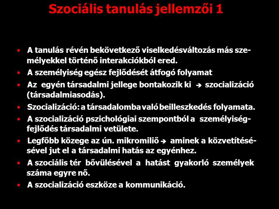 Szociális tanulás jellemzői 1