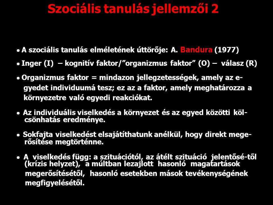 Szociális tanulás jellemzői 2