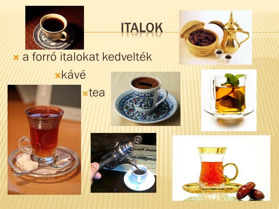 Italok a forró italokat kedvelték kávé tea