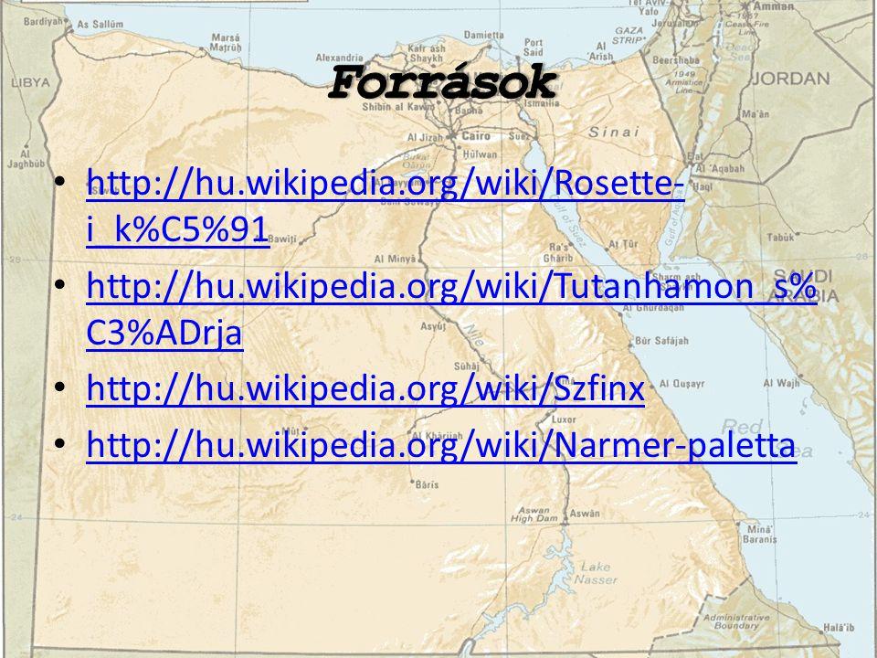 Források http://hu.wikipedia.org/wiki/Rosette-i_k%C5%91