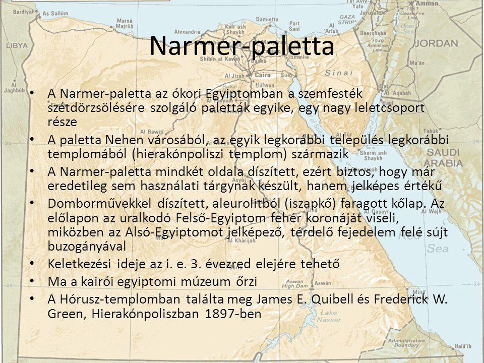 Narmer-paletta A Narmer-paletta az ókori Egyiptomban a szemfesték szétdörzsölésére szolgáló paletták egyike, egy nagy leletcsoport része.