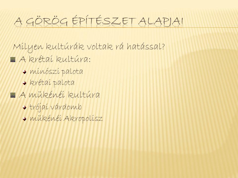 A görög építészet alapjai