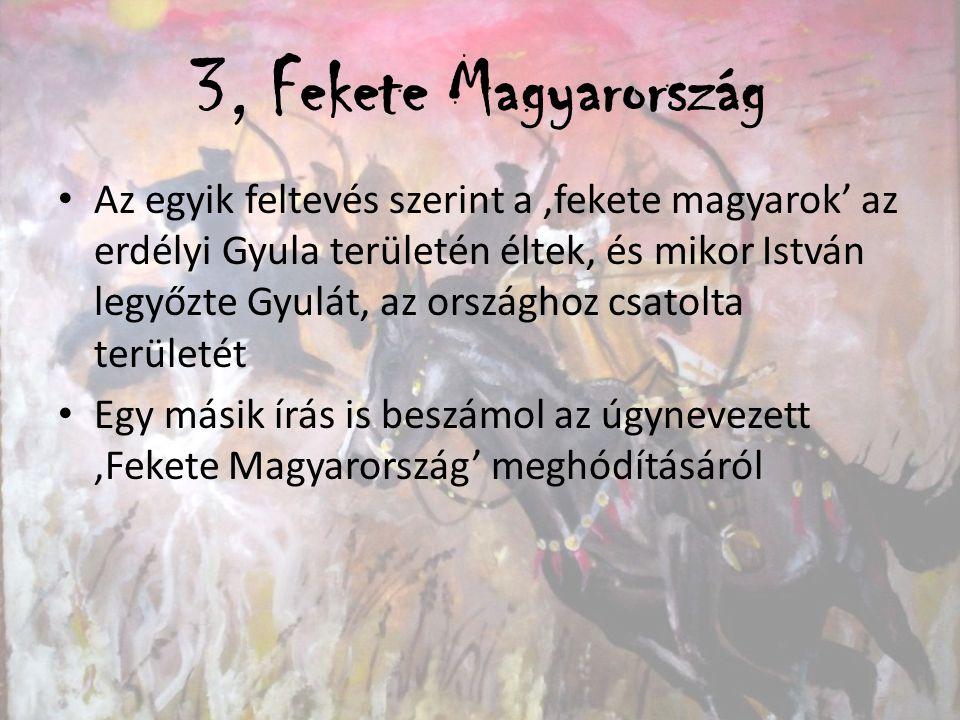 3, Fekete Magyarország