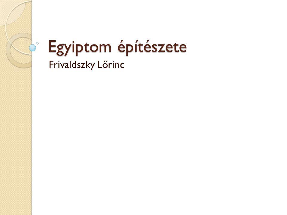 Egyiptom építészete Frivaldszky Lőrinc
