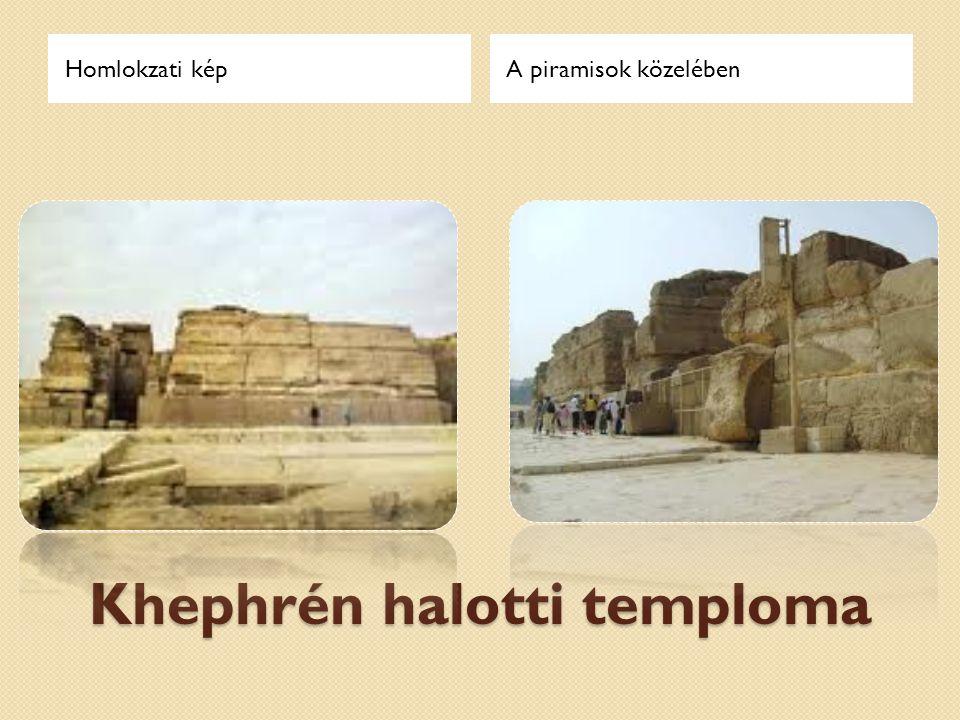 Khephrén halotti temploma