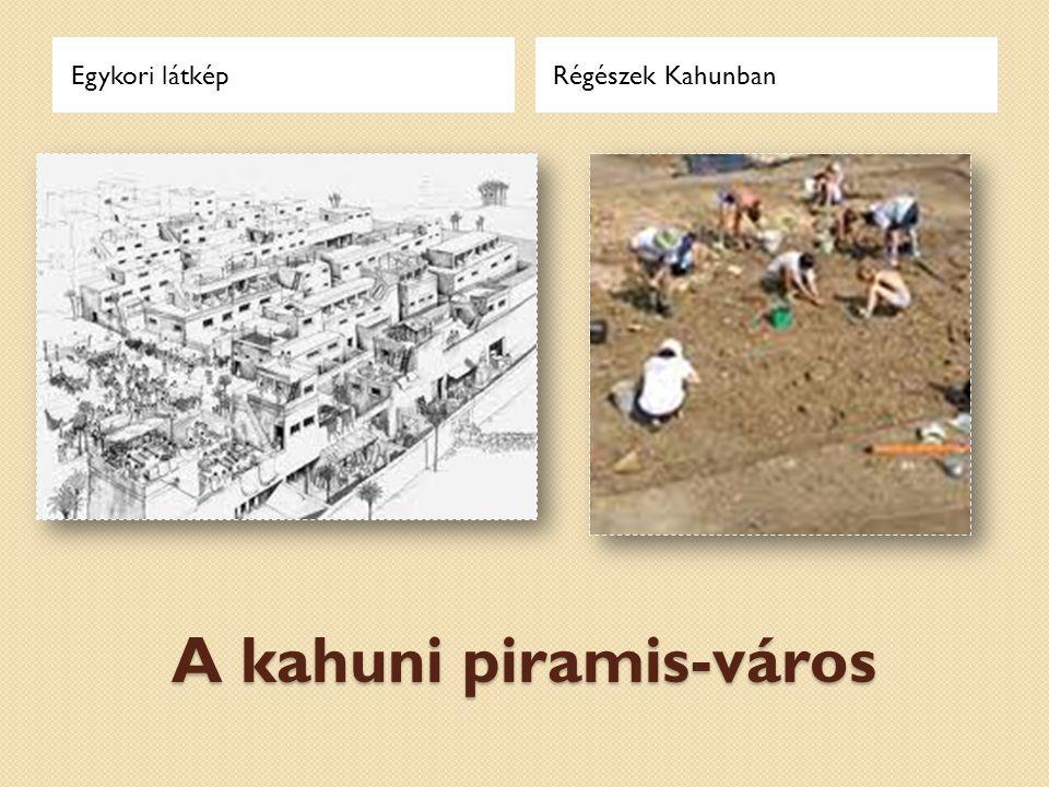 A kahuni piramis-város