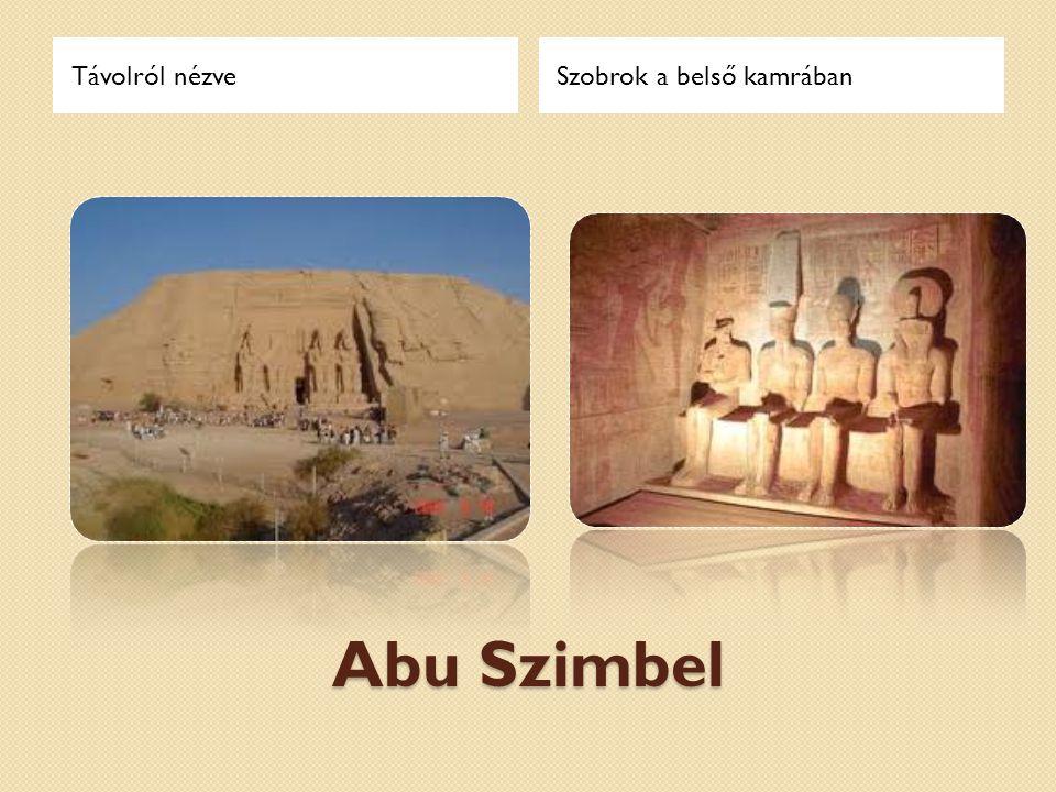Távolról nézve Szobrok a belső kamrában Abu Szimbel
