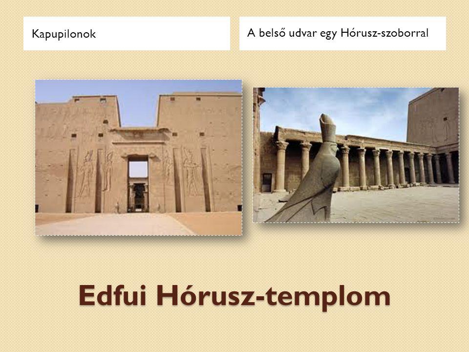 Kapupilonok A belső udvar egy Hórusz-szoborral Edfui Hórusz-templom