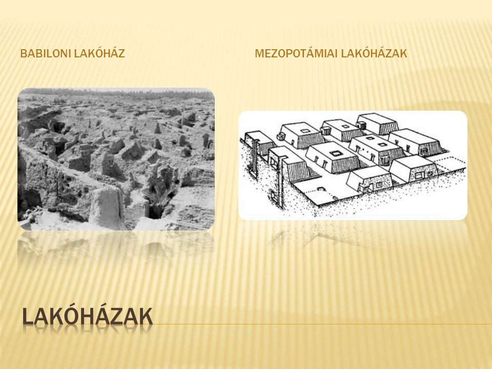 Babiloni lakóház Mezopotámiai lakóházak Lakóházak