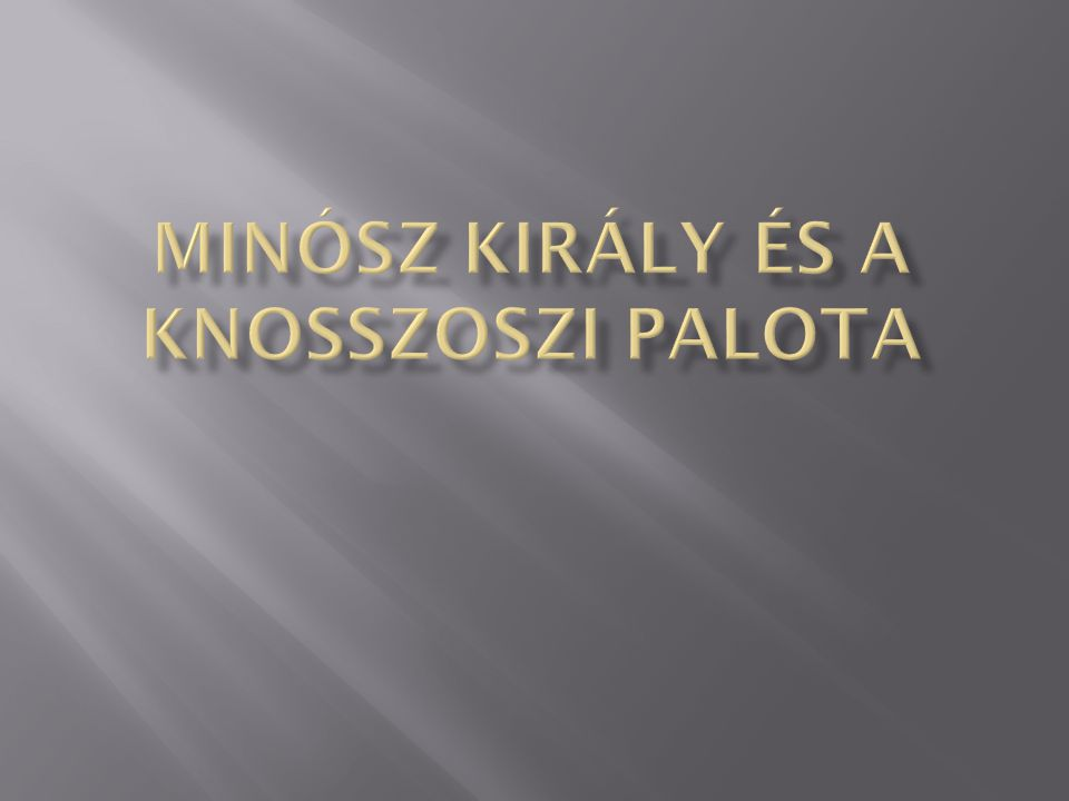 Minósz király és a knosszoszi palota