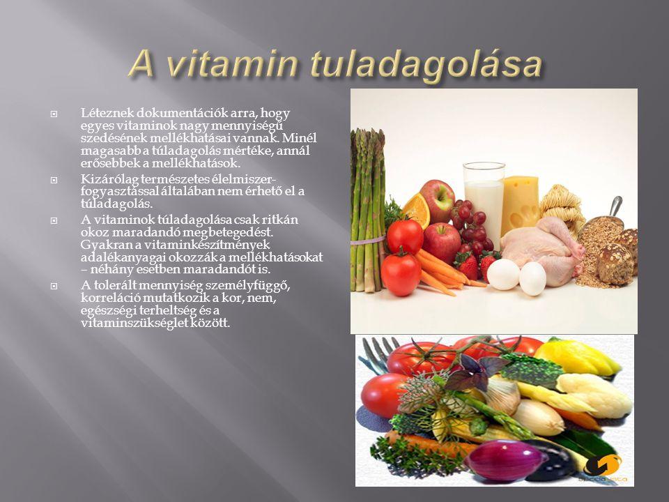 A vitamin tuladagolása
