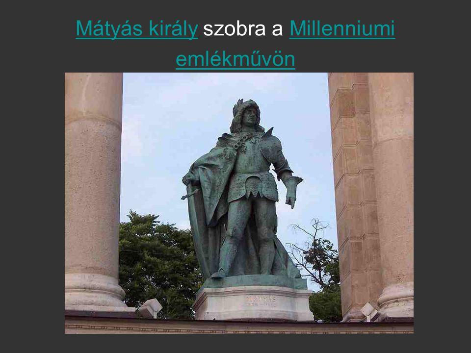 Mátyás király szobra a Millenniumi emlékművön